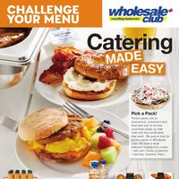 Wholesale Club - Challenge Your Menu - Catering Made Easy Flyer