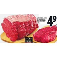 Platinum Grill Angus Top Sirloin Steak Value Pack or Roast