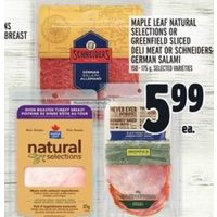 Maple Leaf Natural Selections Or Greenfield Sliced Deli Meat Or Schneiders German Salami
