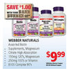 Webber Naturals Biotin Supplements, Magnesium Citrate High Absorption, Magnesium or Vitamin B100 Complex - $9.99/with barn burner