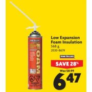 Low Expansion Foam Insulation - $6.47 (28% Off)