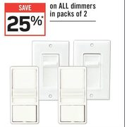 All Dimmers In Packs Of 2 - 25% off